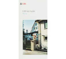 UBS Art Guide. Wien UBS Art Guide. Wien