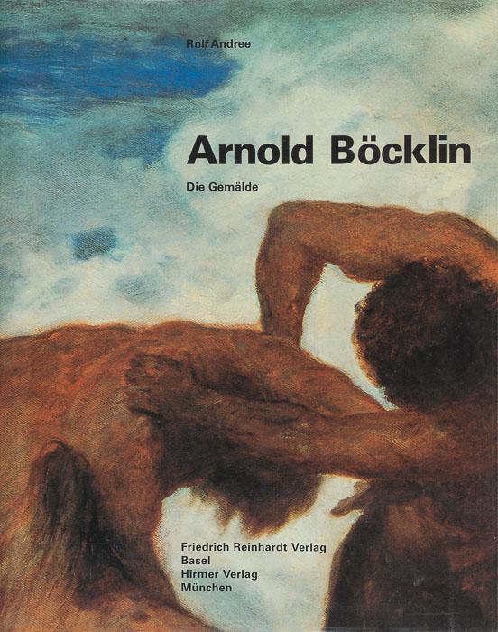 Arnold Böcklin. Die Gemälde Arnold Böcklin. Die Gemälde