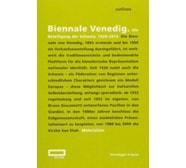 Biennale Venedig. Die Beteiligung der Schweiz, 1920–2013 Biennale Venedig. Die Beteiligung der Schweiz