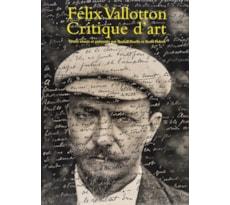 Félix Vallotton (1865–1925). Critique d'art Félix Vallotton (1865–1925)