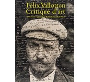 Félix Vallotton (1865–1925). Critique d'art Félix Vallotton (1865–1925)