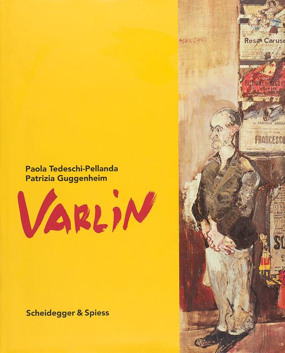 Varlin – Die Bilder. Werkverzeichnis Varlin - Die Bilder. Werkverzeichnis