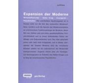 Expansion der Moderne. Wirtschaftswunder – Kalter Krieg – Avantgarde – Populärkultur Expansion der Moderne.