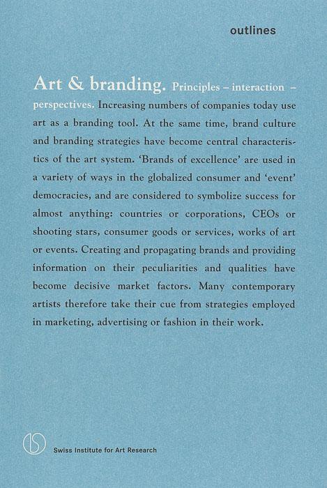 Art & branding. Principles – interaction – perspectives Art & branding.