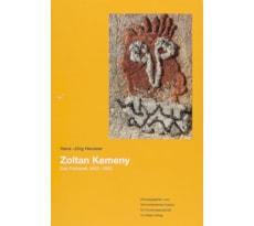 Zoltan Kemeny. Das Frühwerk 1943–1953 Zoltan Kemeny. Das Frühwerk 1943–1953