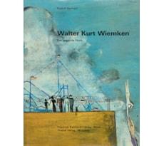 Walter Kurt Wiemken. Das gesamte Werk 5