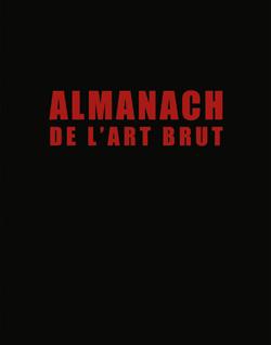Almanach de l'Art Brut. Fac-similé et édition critique 20160380