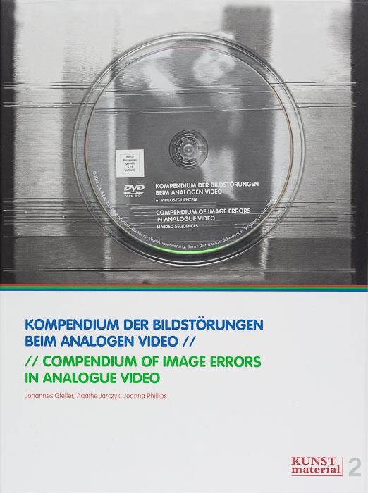 Kompendium der Bildstörungen beim analogen Video / Compendium of Image Errors in Analogue Video Kompendium der Bildstörungen beim analogen Video