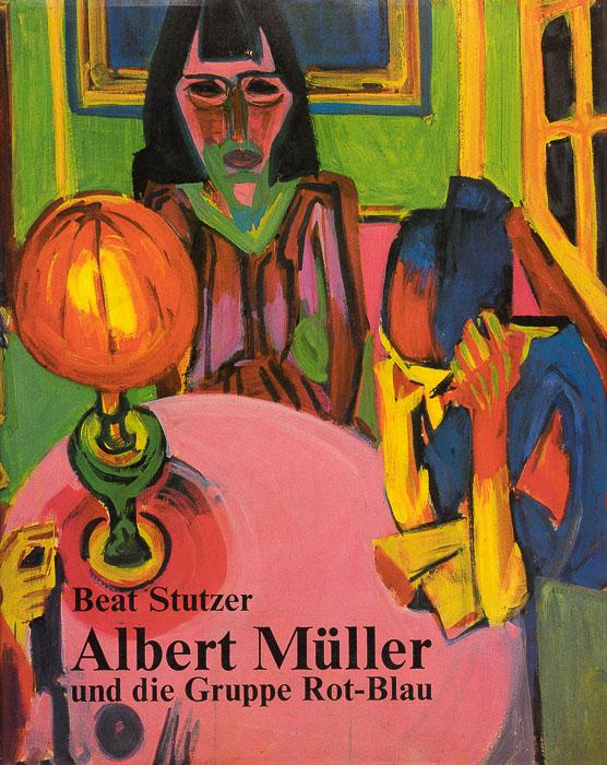Albert Müller (1897–1926) und die Basler Künstlergruppe Rot-Blau Albert Müller (1897–1926)