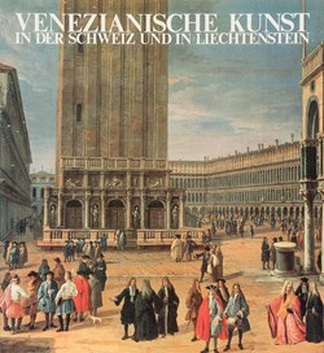 Art vénitien en Suisse et au Liechtenstein Art vénitien en Suisse et au Liechtenstein