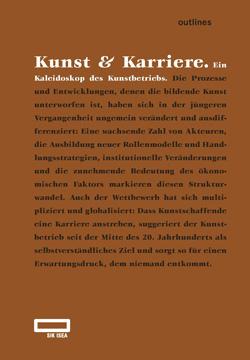 Kunst & Karriere. Ein Kaleidoskop des Kunstbetriebs 20150450