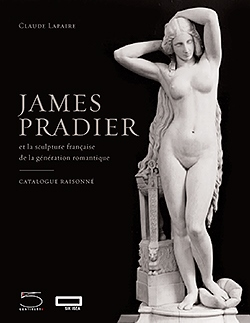 Neuerscheinung: Catalogue raisonné James Pradier (1790–1852)