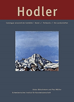 Catalogue Raisonné of Paintings by Ferdinand Hodler